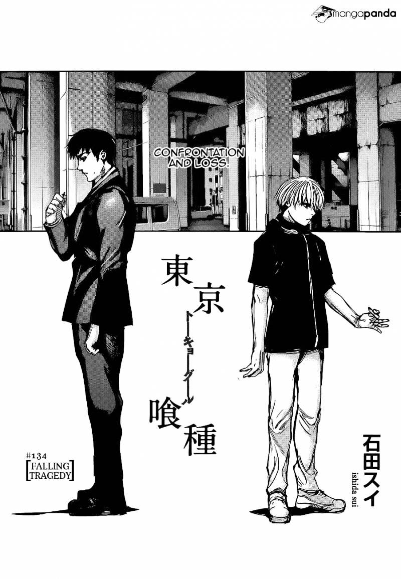 Tokyo Ghoul Chapter 134  Online Free Manga Read Image 1